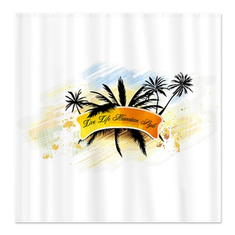 Live Life Hawaiian Style Shower Curtain